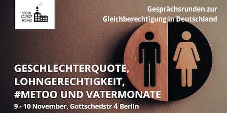 Deliberation zur Gleichberechtigung in Deutschland Tickets