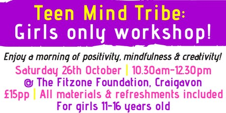 Teen Mind Tribe (Girls only session) tickets
