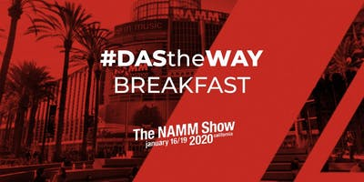 #DAStheWAY breakfast at NAMM 2020