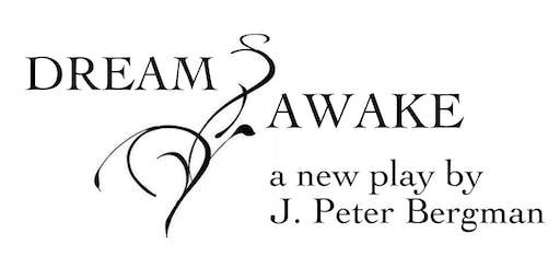 DREAM/AWAKE by J. Peter Bergman