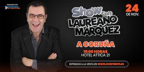 Laureano Marquez en A CORUÑA 24Nov entradas