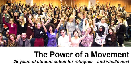 STAR STUDENT CONFERENCE 2019 -  The Power of a Movement: 25 years of student action for refugees and what's next tickets