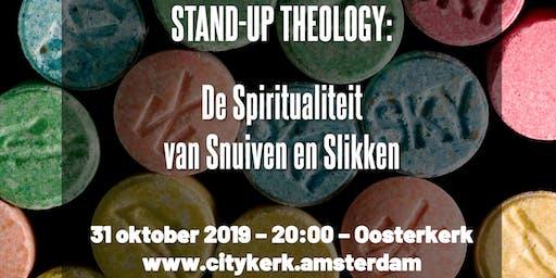 Stand-up Theology: De spiritualiteit van snuiven en slikken
