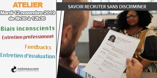 "Atelier ""Savoir recruter sans discriminer"""