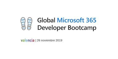 Global Microsoft 365 Developer Bootcamp | VALENCIA entradas
