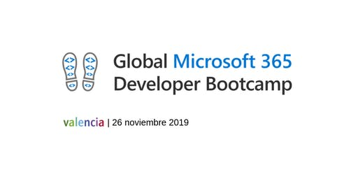 Global Microsoft 365 Developer Bootcamp | VALENCIA