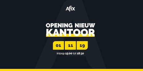 Afix. Opening nieuw kantoor! tickets