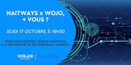 Wojo x Naitways  + Vous ? billets