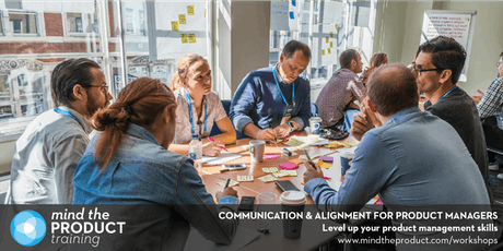 Communication & Alignment for Product Managers Training Workshop - Dublin  tickets