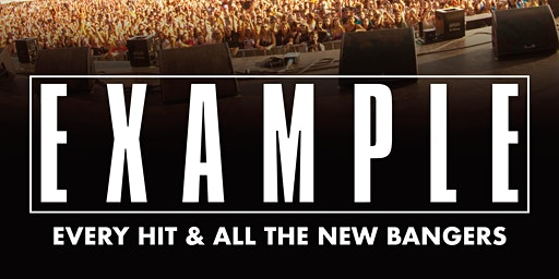 Example Plus Special Guests (Tramshed, Cardiff)