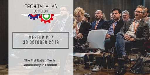 TechItalia London Meetup #57 - October 2019