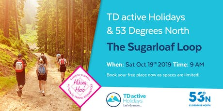TD active and 53 Degrees North Sugarloaf Loop Hike tickets