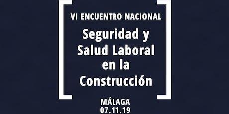 VI Encuentro Nacional de Seguridad y Salud en la Construcción entradas