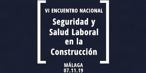 VI Encuentro Nacional de Seguridad y Salud en la Construcción