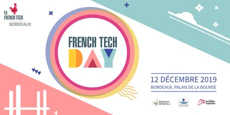 French Tech Day 2019 billets
