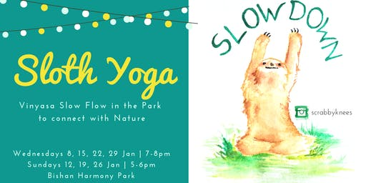 Sloth Yoga: Move slowly & mindfully!
