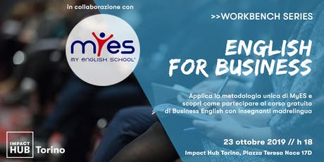 >> Impact Hub Workbench | ENGLISH FOR BUSINESS biglietti