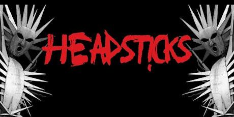 Headsticks tickets