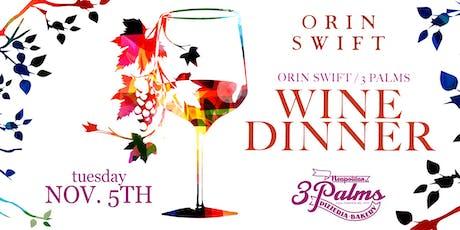 Orin Swift Wine Dinner @ 3 Palms Hudson tickets