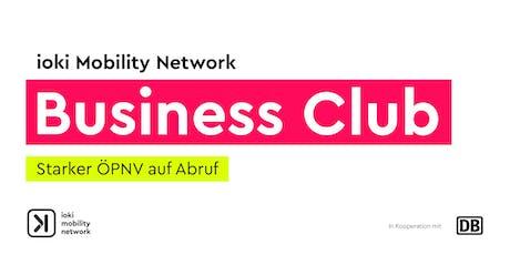 IMN Business Club: Starker ÖPNV auf Abruf Tickets