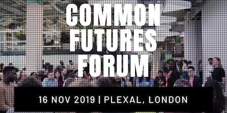 Common Futures Forum 2019 tickets