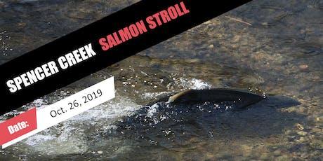 Spencer Creek Salmon Stroll tickets