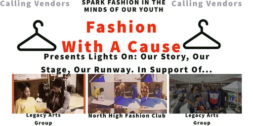 Vendor Fee for  Lights On: Our Story, Our Stage, Our Runway