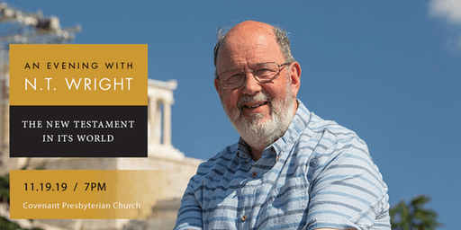 An Evening with N. T. Wright—The New Testament in Its World (Chicago)