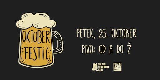 Oktoberfestič I Pivo: od A do Ž