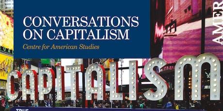 Conversations on Capitalism II: Narrating Capitalism tickets