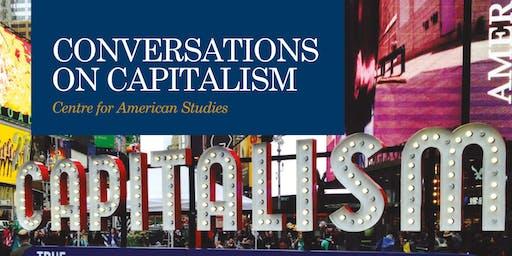 Conversations on Capitalism II: Narrating Capitalism