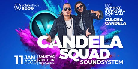 Candela Squad Soundsytem LIVE im V-Club Villach Tickets