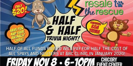"""Half & Half"" Trivia Night"