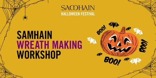 Samhain Festival: Wreath Making Workshop