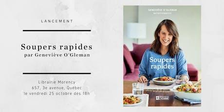 Lancement du livre Soupers rapides par Geneviève O'Gleman billets