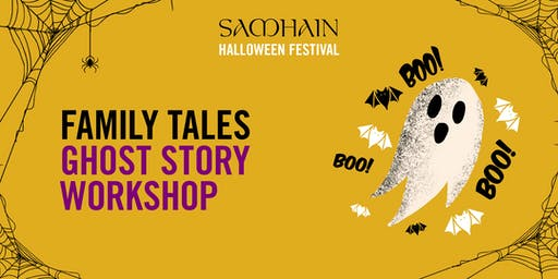 Samhain Festival: Family Tales Ghost Story Workshop