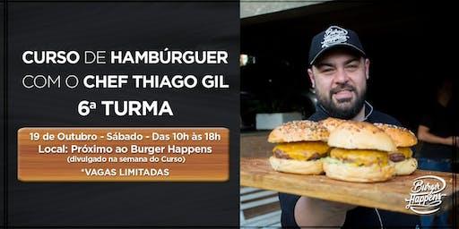 CURSO DE HAMBURGUER COM O CHEF THIAGO GIL - 6ª TURMA