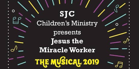 St James Church Children Musical 2019- Jesus the Miracle Worker tickets