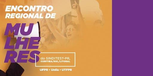 Encontro Regional de Mulheres do SINDITEST-PR - Curitiba/Sul/Litoral