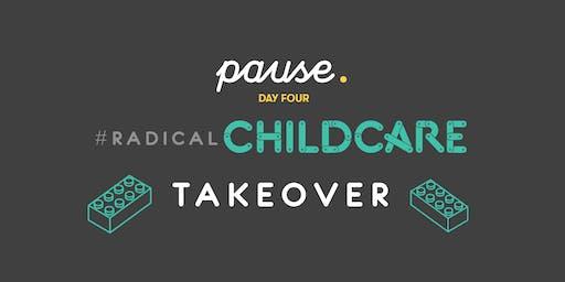 #RadicalChildcare Takeover