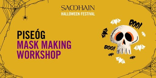Samhain Festival: Piseóg Mask Making Workshop