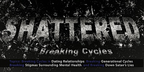 Shattered: Breaking Cycles tickets