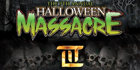 9th Annual Halloween Masacre tickets