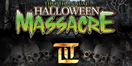 9th Annual Halloween Masacre