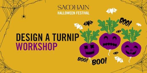 Samhain Festival: Design a Turnip Workshop
