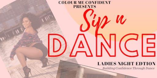 Ladies Night: Sip N Dance