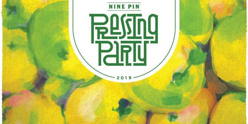 Nine Pin's Pressing Party 2019