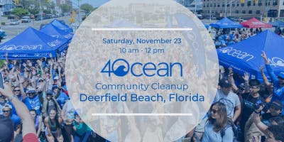 4ocean Community Cleanup: Deerfield Beach, FL