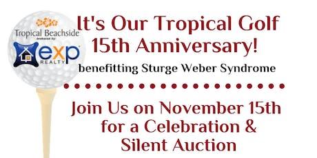 15th Anniversary Golf Tournament Silent Auction/ Reception Celebration tickets