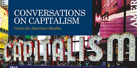 Conversations on Capitalism III: Property and Capitalism tickets